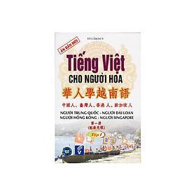Tiếng Việt Cho Người Hoa T1 + CD
