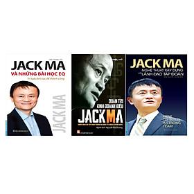 Combo Jack Ma Và Những Bài Học EQ - Trí Tuệ Cảm Xúc Để Thành Công + Jack Ma - Nghệ Thuật Xây Dựng Và Lãnh Đạo Tập Đoàn + Quản Trị Kinh Doanh Kiểu Jack Ma