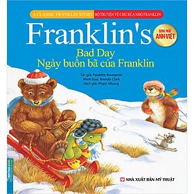 Bộ Truyện Về Chú Rùa Nhỏ Franklin - Ngày Buồn Bã Của Franklin (Song Ngữ Anh-Việt)