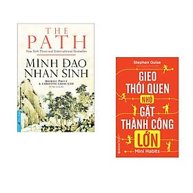 Combo 2 cuốn sách: Minh Đạo Nhân Sinh + Gieo thói quen nhỏ, gặt thành công lớn