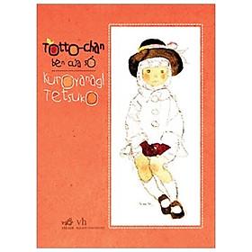 Totto-Chan Bên Cửa Sổ (Tái Bản 2019)