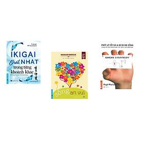 Combo 3 cuốn sách: Ikigai  - Chất Nhật trong từng khoảnh khắc + Sống An Vui + Phớt lờ tất cả và bơ đi mà sống