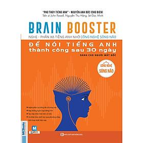 Brain Booster - Nghe Phản Xạ Tiếng Anh Nhờ Công Nghệ Sóng Não - Dành Cho Người Mất Gốc (Học Kèm App MCBooks Application) (Tặng Decan Đo Chiều Cao Cho Trẻ 1-5 Tuổi)
