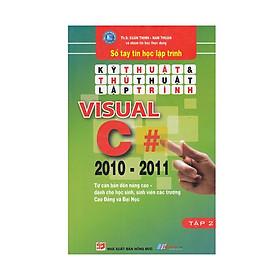 Kỹ Thuật Và Thủ Thuật Lập Trình Visual C 2010 - 2011 (Tập 2)