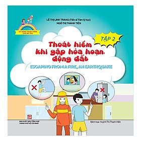Kỹ Năng Thoát Hiểm Cho Bé Yêu (Tập 2): Thoát Hiểm Khi Gặp Hỏa Hoạn, Động Đất- Escaping From A Fire, An Earthquake