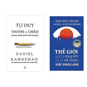 Combo Sách Tư Duy: Tư Duy Nhanh Và Chậm + Thế Giới Quả Là Rộng Lớn Và Có Rất Nhiều Việc Phải Làm