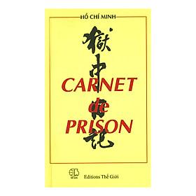 Carnet De Prison (Nhật Ký Trong Tù) (Tiếng Pháp)