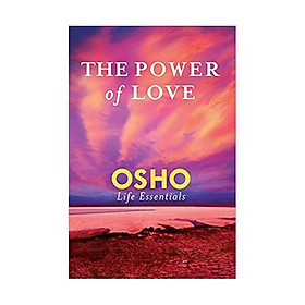 Power of Love, The (Osho Life Essentials) Paperback