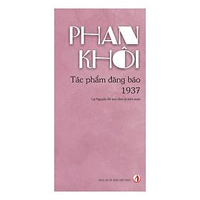 [Download sách] Phan Khôi Tác Phẩm Đăng Báo 1937