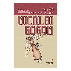 Tuyển Truyện Ngắn Nicôlai Gôgôn
