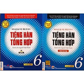 Combo Tiếng Hàn Tổng Hợp Dành Cho Người Việt Nam - Cao Cấp 6 (SGK + SBT) bản 4 màu
