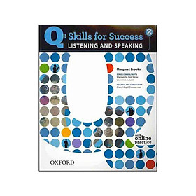 Q: Skills for Success Listening and Speaking 2 Student Book with Online Practice