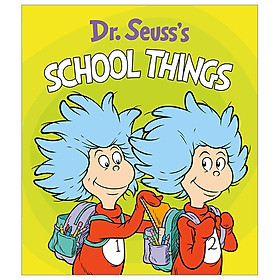 Dr. Seuss's School Things (Dr. Seuss's Things Board Books)