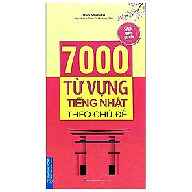 7000 Từ Vựng Tiếng Nhật Theo Chủ Đề