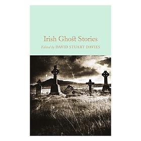 Irish Ghost Stories - Macmillan Collector's Library (Hardback)
