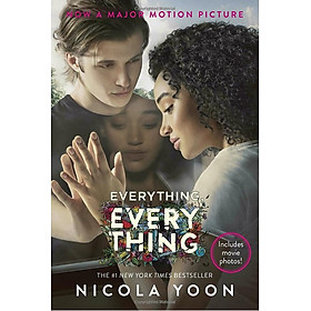 Everything, Everything Movie Tie-in Edition