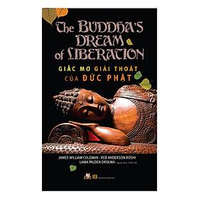 [Download sách] Giấc Mơ Giải Thoát Của Đức Phật