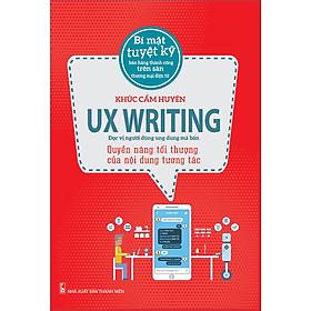 UX WRITING – Quyền Năng Tối Thượng Của Nội Dung Tương Tác