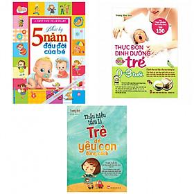 Combo nhật ký 5 năm đầu  đời của bé+thực đơn dinh dưỡng cho trẻ 0-3 tuổi+thấu hiểu tâm lý trẻ để yêu con đúng cách(bản đặc biệt tặng kèm bookmark AHA)