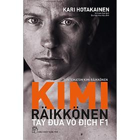 KIMI RÄIKKÖNE - Tây Đua Vô Địch F1