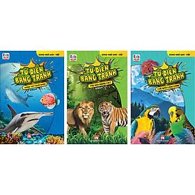 Combo 3 Cuốn: Từ Điển Bằng Tranh: Động Vật Dưới Nước - Thế Giới Động Vật - Thế Giới Loài Chim
