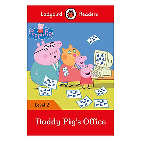 Peppa Pig: Daddy Pig's Office - Ladybird Readers Level 2 (Paperback)