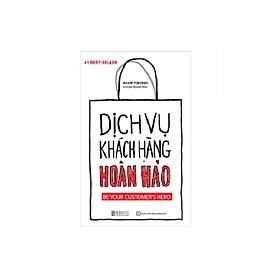 Dịch Vụ Khách Hàng Hoàn Hảo (tặng Booksmark PB)