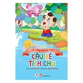 Download sách Cổ Tích Trăng Non - Cậu Bé Tích Chu