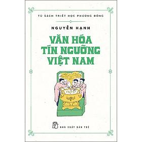 [Download Sách] Văn Hóa Tín Ngưỡng Việt Nam