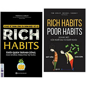 Combo Sách Kinh Tế Hay : Rich Habits - Thói Quen Thành Công Của Những Triệu Phú Tự Thân + Rich Habits - Poor Habits Sự Khác Biệt Giữa Người Giàu Và Người Nghèo - (Tặng Kèm Bookmark Thiết Kế AHA)