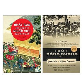 Combo Sách : Nhật Bản Qua Lăng Kính Người Việt Đầu Thế Kỷ XX + Xứ Đông Dương