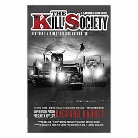 The Kill Society: A Sandman Slim (9)
