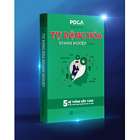 Sách Tự động hóa doanh nghiệp Tập 1