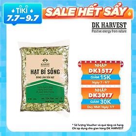 Hạt Bí Sống Dùng Làm Sữa DK Harvest nhập khẩu - Túi 500g, 1000g