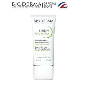 Kem Se Nhỏ Lỗ Chân Lông Bioderma Sebium Pore Refiner - 30ml