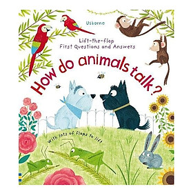 Ltf First Question And Answer: How Do Animals Talk?
