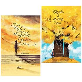 Combo 2 cuốn sách văn học đặc sắc: Nếu Như Được Làm Lại + Cây Lớn Ở Phương Nam ( Tặng kèm Bookmark Happy Life)