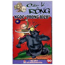 Cậu Bé Rồng Tập 90 - Ngọc Phong Bích