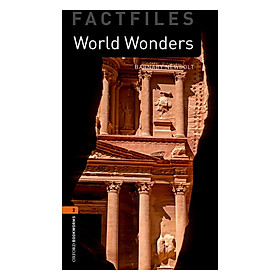 Oxford Bookworms Library (3 Ed.) 2: World Wonders Factfile