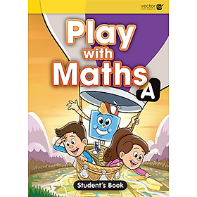 Vector: Sách hệ Singapore - Học toán bằng tiếng Anh Play With Maths A Student's Book