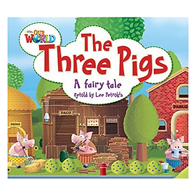 Our World Readers: The Three Pigs