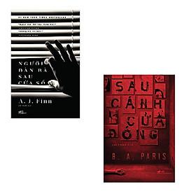 Bộ 2 cuốn tiểu thuyết ly kì hấp dẫn: Sau Cánh Cửa Đóng - Người Đàn Bà Sau Cửa Sổ