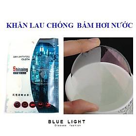 Khăn Lau Chống Bám Hơi Nước Lên Mắt Kính - BLUE LIGHT SHOP