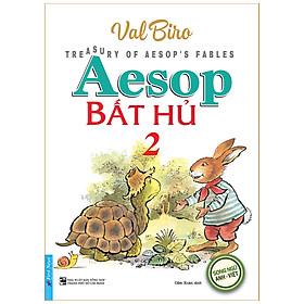 Aesop Bất Hủ 2 - Song Ngữ Anh Việt