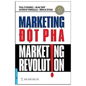 Marketing Đột Phá (Tái Bản 2017)