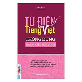Từ Điển Tiếng Việt Thông Dụng Dành Cho Học Sinh(Tặng Kèm Bookmark PL)