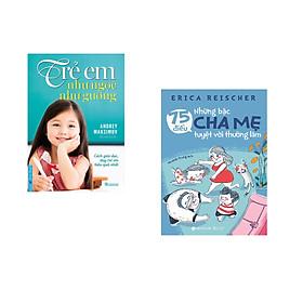 Combo 2 cuốn sách: Trẻ Em Như Ngọc Như Gương - Cách giáo dục dạy trẻ em hiệu quả nhất + 75 Điều Những Bậc Cha Mẹ Tuyệt Vời Nên Làm