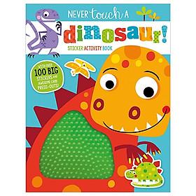 Never Touch A Dinosaur Sticker Activity Book