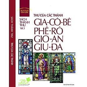 Đĩa Sách Thánh Thư, Vol.3: Thư Của Thánh Gia-Cô-Bê, Phê-Rô, Gio-An, Giu-Đa