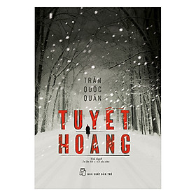 Tuyết Hoang (Tái Bản)